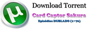 Download - Card Captor Sakura | Dublado