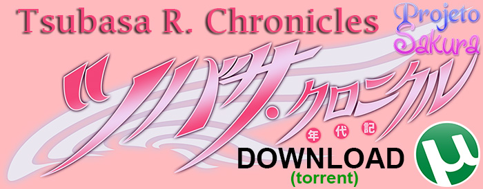 Download Tsubasa Chronicles